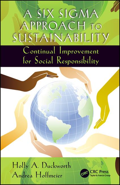 A Six Sigma Approach to Sustainability